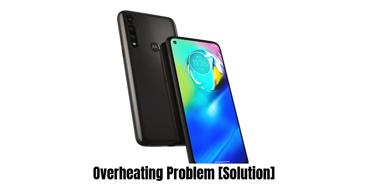 Motorola Moto G8 Power Overheating Problem Fix