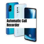 Vivo V19 Call Recorder for recording all calls automatically