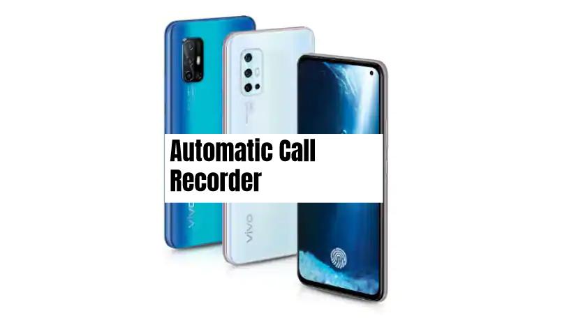 Vivo V19 Call Recorder
