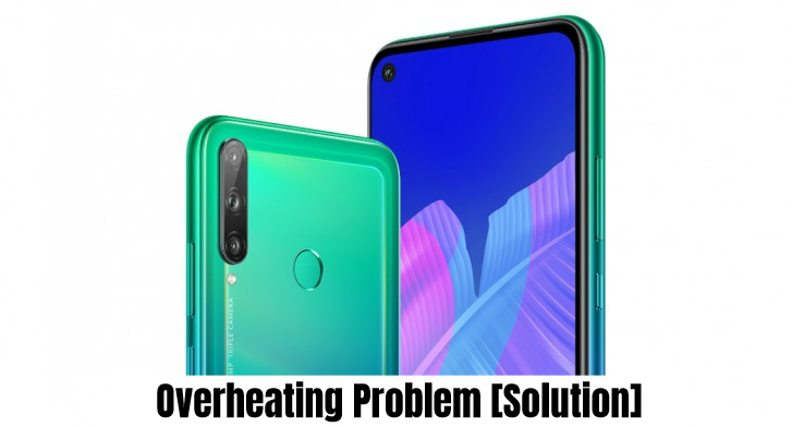 Huawei P40 Lite Overheating Problem Fix