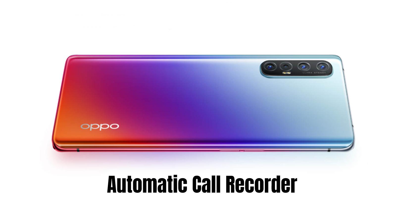 Oppo Reno 3 Call recorder