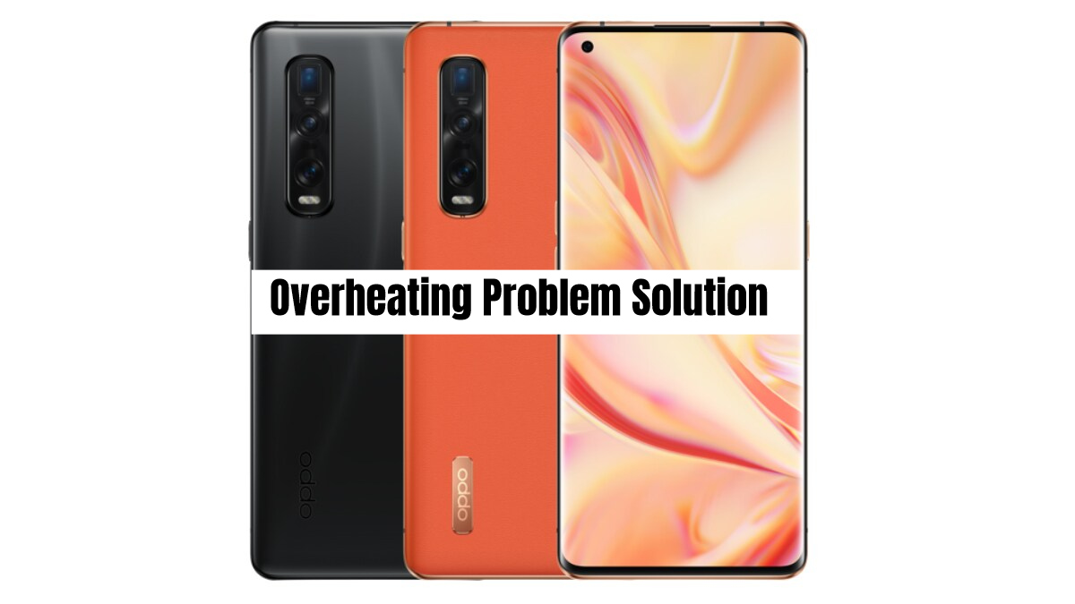 Oppo Find X2 Pro Overheating Problem Fix