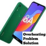 Honor 8A Prime Overheating Problem [Complete Solution]