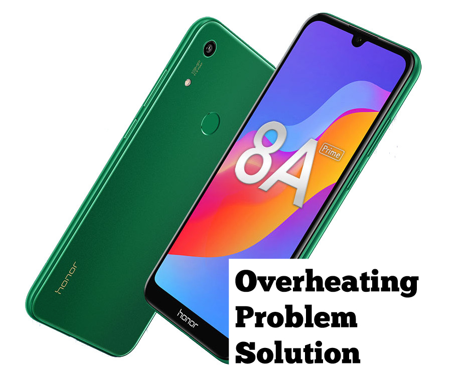 Honor 8A Prime Overheating Problem Fix