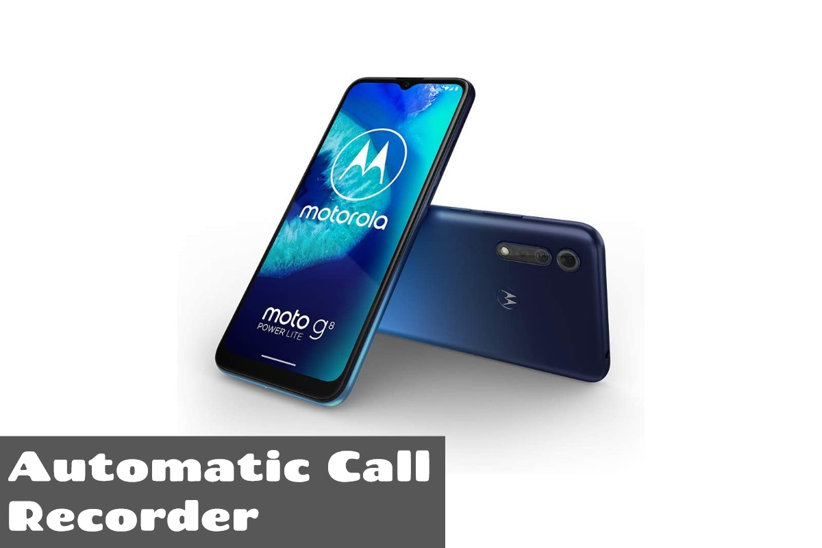 Motorola Moto G8 Power Lite Call Recorder