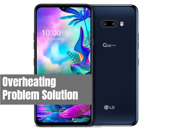 LG G8X ThinQ Overheating Problem Fix