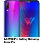 LG W30 Pro Battery Draining Issue Fix